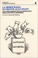 La democrazia di fronte allo Stato, A cura di A. Pizzorno