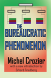 Accedi all'edizione integrale di Crozier, The Bureaucratic Phenomenon
