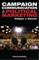 Accedi alla versione integrale del volume Maarek, P.,Campaign Communication and Political Marketing