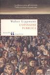 Accedi alla versione integrale del volume di Walter Lippman