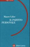 Accedi all'indice e all'introduzione de Il Partito Personale di Mauro Calise