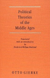 Accedi all'edizione completa di Gierke, Political Theories of the Middle Age