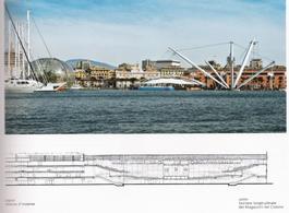 Genova. Il  nuovo fronte a mare disegnato dall'arch Renzo Piano nel 2002 per le Colombiadi. In basso la sezione dei Grandi Magazzini del Cotone  ( da T. Colletta, 2012).