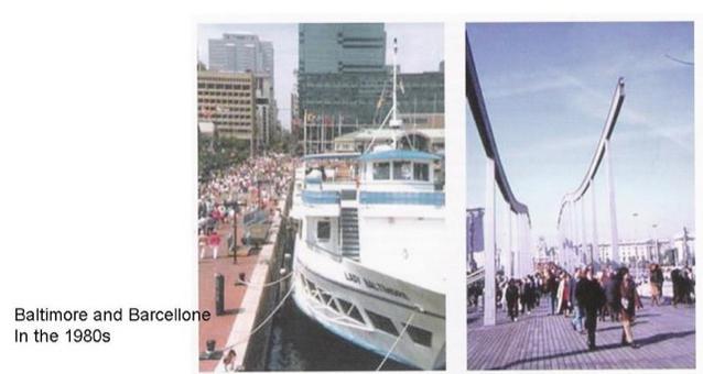 Baltimora e Barcellona.  Il nuovo ruolo delle infrastrutture portuali negli anni '80-90 con la progettazione della valorizzazione  degli spazi nelle politiche urbane delle città storiche di rigenerazione. La reintepretazione dei porti storici (da T. Colletta, Città portuali del Mediterraneo…, 2012)