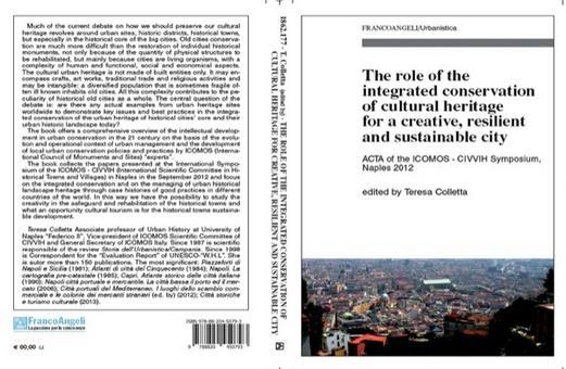 Copertina e Quarta di copertina del volume  curato da T. Colletta nel 2013 sul ruolo della conservazione integrata con esempi in varie parti del mondo.