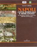 Copertina del volume su Napoli di Teresa Colletta, Kappa Edizioni 2006, pp. 1-480