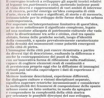 Bisogna spiegare e far comprendere la complessità della città storica (da Enrico Guidoni, 1996).