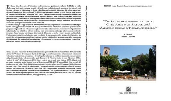 """Copertina e Quarta di copertina del volume su """"Città storiche e Turismo culturale"""" da me curato"""
