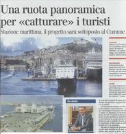 """Le nuove idee per attrattive turistiche e soluzioni creative nelle città storiche e nei fronte a mare  per incrementare  lo sviluppo economico tramite il turismo """"creativo"""" (da """"Il Mattino"""", 2012)"""