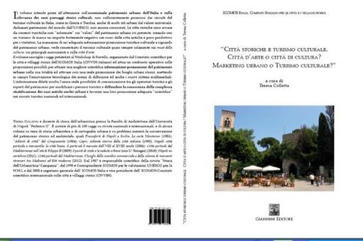 """Copertina e Quarta di copertina del volume da me curato """"Città storiche e Turismo culturale"""" del 2012."""