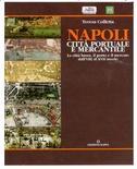 Napoli. Città portuale e mercantile di T. Colletta