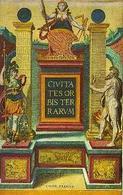 G. Braun, F. Hogensberg, Copertina del I volume delle Civitates Orbis Terrarum, Colonia 1572. (Venezia Biblioteca Nazionale Marciana).