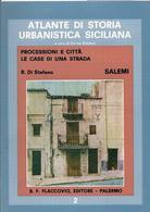 """Processioni e città: l'esempio dei centri storici siciliani. Il centro di Salemi nel volume dell' """"Atlante di storia dell'urbanistica siciliana""""."""