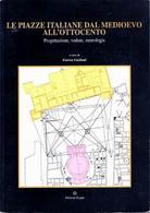 """Copertina del volume su """"Le piazze italiane dal Medioevo al Novecento""""."""