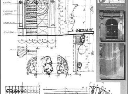 Tavola relativa agli schizzi di studio. Fonte: elaborati del corso di Rilievo dell'Architettura, prof. A. di Luggo. Allievi, C. Otranto, F. Toscano