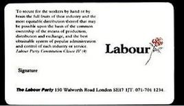 The 'old' Labour Party membership card. The text of the old clause IV was reported on it