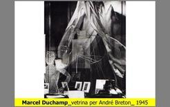 Marcel Duchamp, vetrina per André Breton