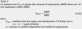 Tratta da: Levine D. M., Krehbiel T. C., Berenson M. L., Statistica, Pearson Education Italia, 2010,  Capitolo 13, p. 10.