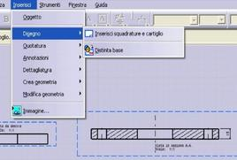 Fig. 9.76: Inserisci-Disegno-Inserisci squadratura e cartiglio