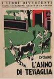 Luciano, L'asino di Tessaglia, I libri divertenti, I.E.I. ill. di Carlo Bisi