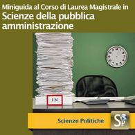 Corso di Laurea Magistrale in Scienze della Pubblica Amministrazione