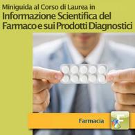 Corso di Laurea in Informazione Scientifica del Farmaco e sui Prodotti Diagnostici