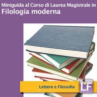 Corso di Laurea Magistrale in Filologia Moderna