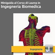 Corso di Laurea in Ingegneria Biomedica