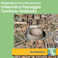 Corso di Laurea in Urbanistica Paesaggio Territorio Ambiente