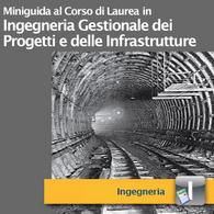 Corso di Laurea in Ingegneria Gestionale dei Progetti e delle Infrastrutture