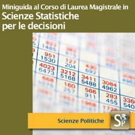 Corso di Laurea Magistrale in Scienze Statistiche per le Decisioni