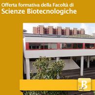 Offerta Formativa della Facoltà di Scienze Biotecnologiche