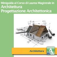 Corso di Laurea Magistrale in Architettura – Progettazione Architettonica