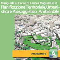 Corso di Laurea Magistrale in Pianificazione Territoriale, Urbanistica e Paesaggistico-Ambientale