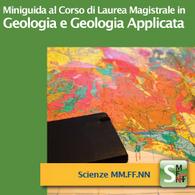 Corso di Laurea Magistrale in Geologia e Geologia applicata