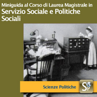 Corso di Laurea Magistrale in Servizio sociale e Politiche sociali