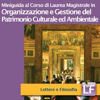 Corso di Laurea Magistrale in Organizzazione e Gestione del patrimonio Culturale e Ambientale