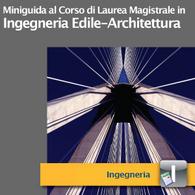 Corso di Laurea Magistrale in Ingegneria Edile-Architettura
