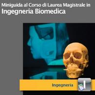 Corso di Laurea Magistrale in Ingegneria Biomedica