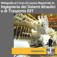Corso di Laurea Magistrale in Ingegneria dei Sistemi Idraulici e di Trasporto-ISIT