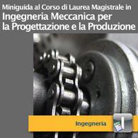Corso di Laurea Magistrale in Ingegneria Meccanica per la Progettazione e la Produzione