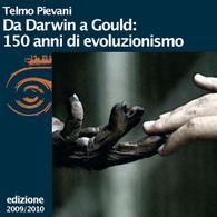 Telmo Pievani, Da Darwin a Gould: 150 anni di evoluzionismo