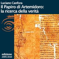Luciano Canfora, Il Papiro di Artemidoro: la ricerca della verità
