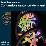 Anna Tramontano, Contando e raccontando i geni