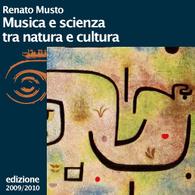 Renato Musto, Musica e scienza tra natura e cultura