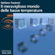 Stefano Fantoni, Il meraviglioso mondo delle basse temperature
