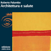 Roberto Palumbo, Architettura e salute