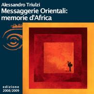 Alessandro Triulzi, Insegnare l'Africa. Messaggerie Orientali Memorie d'Africa