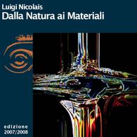 Luigi Nicolais, Dalla natura ai materiali