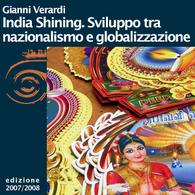 Gianni Verardi, India Shining. Sviluppo tra nazionalismo e globalizzazione. Messaggerie Orientali